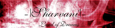 -|Sharvani|- Land of Dreams