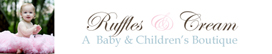 Ruffles and Cream A Chic Baby & Children's Boutique