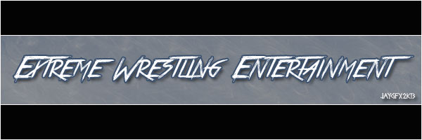 Extreme Wrestling Entertainment