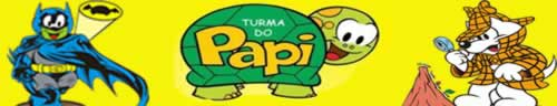 Turma do Papi