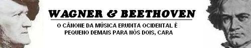 Wagner & Beethoven