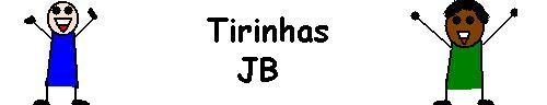 Tirinhas JB
