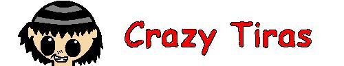 Crazy Tiras