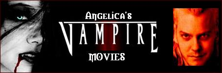 Angelica's Vampire Movies
