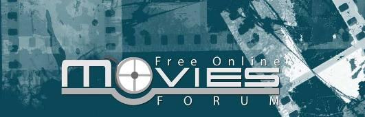 Free Online Movies Forum