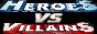Heroes vs Villains RP
