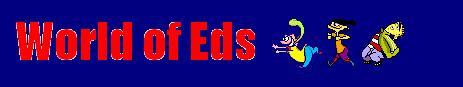 World of Eds
