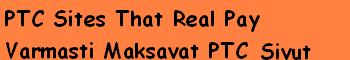 PTC Sites That Real Pay / Varmasti Maksavat PTC Sivut