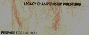 Legacy Championship Wrestling (LCW)