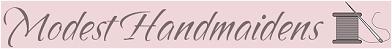Modest Handmaidens