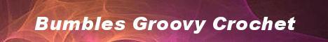 Bumbles Groovy Crochet