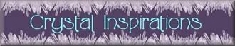 Crystal Inspirations