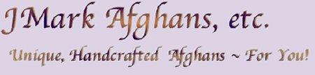JMark Afghans, etc.