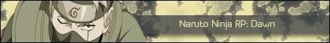 Naruto Ninja RP: Dawn