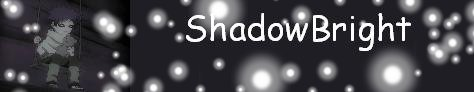 ShadowBright.com