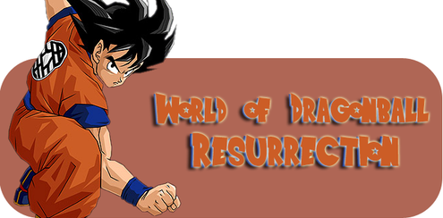 World of Dragon Ball Resurrection