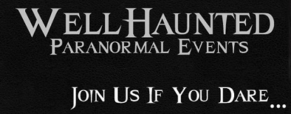 Well Haunted Paranormal Events