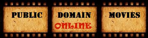 Public Domain Movies Online