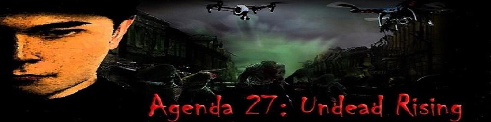 Agenda 27: Undead Rising