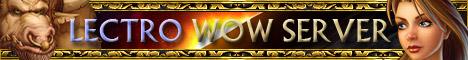 Lectro World of Warcraft Server