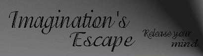 Imagination's Escape