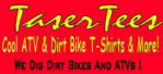 TaserTees: Cool ATV & Dirt Bike T-Shirts!