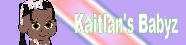 Kaitlan's Babyz