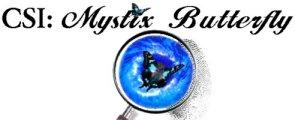 CSI: Mystix Butterfly