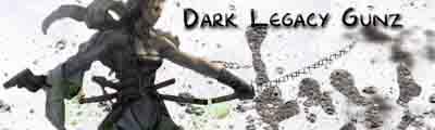 Dark Legacy Gunz
