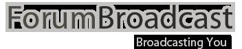 ForumBroadcast