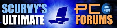 Scurvy's Ultimate PC Forum