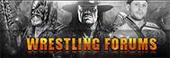 Wrestling Forums